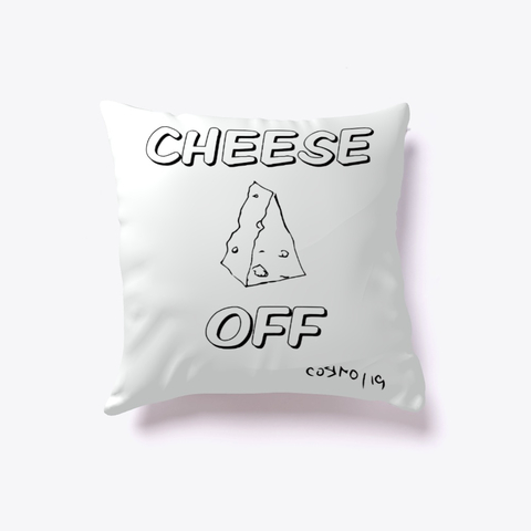 Cheese Home- CHEESE OFF