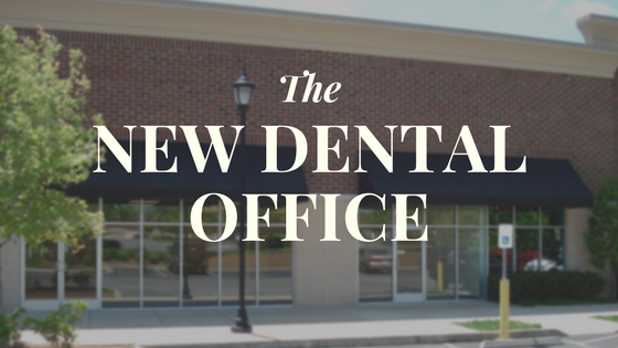 The New Dental Office