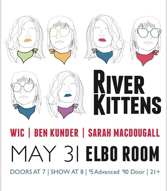 Hey #chicago ! We'll be on our way to you shortly!!! @benkundermusic @sarahmacdougallmusic @wicmakesmusic - artwork by @hankd_ #riverkittens #elboroom  #allievogler #mattieschell #chicagomusic #chicagolivemusic #riverkittensroadtrip #folk #singersongwriter