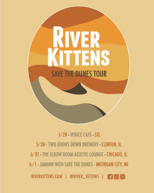 #riverkittensroadtrip ! We're stoked to take it on the road to SAVE THEM DUNES! Look out #Illinois and #indiana -flyer by @hankd_  #savethedunes @brew2doorsdown @venicecafestl @elboroomlive @savethedunes #tourtime #riverkittens #mattieschell #allievogler #folkduo #chicago #michigancity #clintonillinois #livemusic #americana #folkmusic