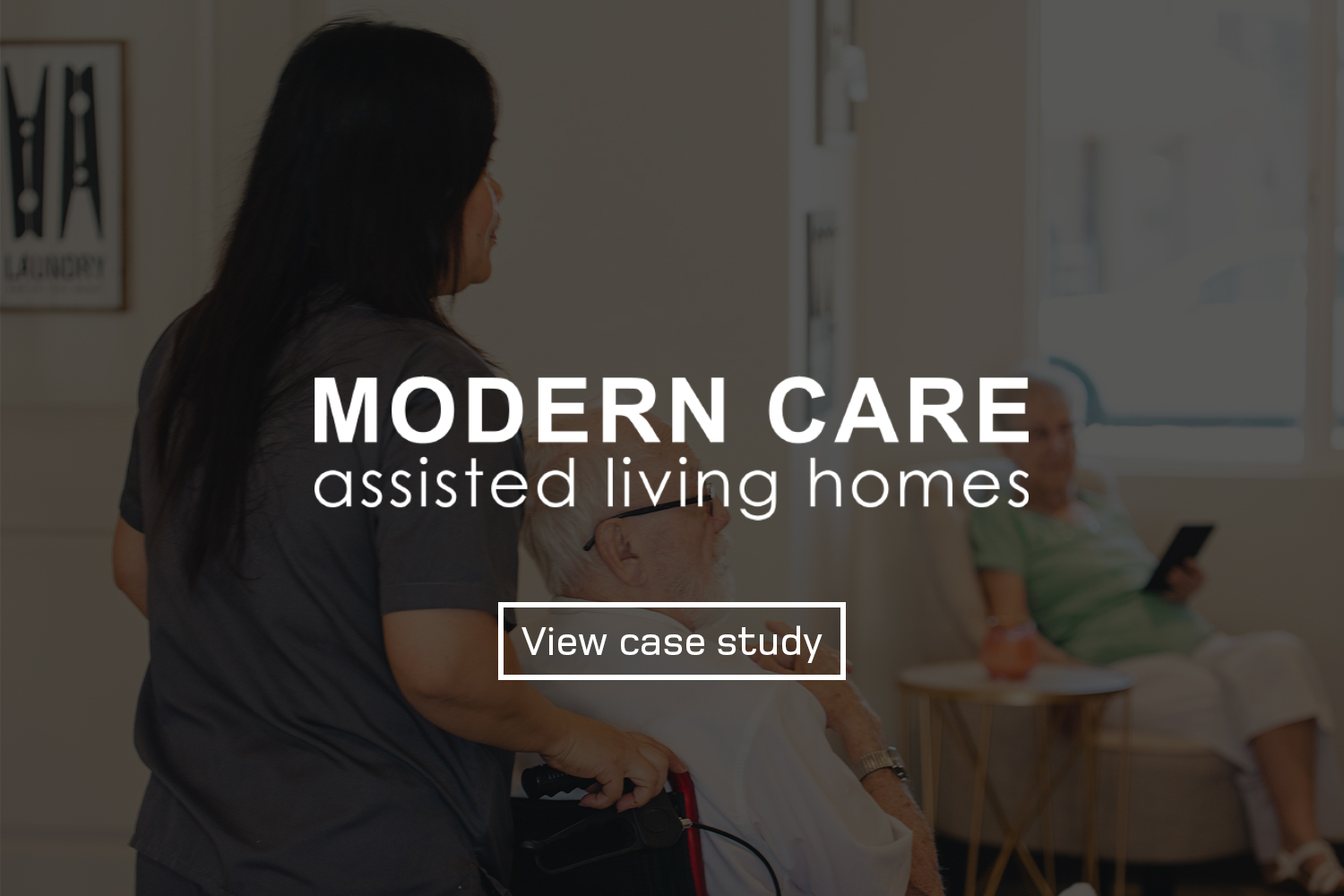 wilcomedia-modern-care-assisted-living-homes-case-study.jpg