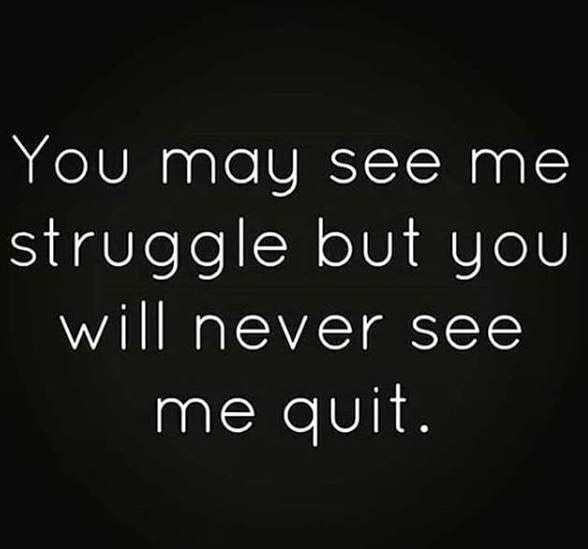 Never give up... . . . . .