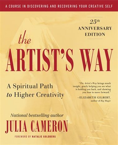 The Artist's Way: A Spiritual Path to Higher Spirituality