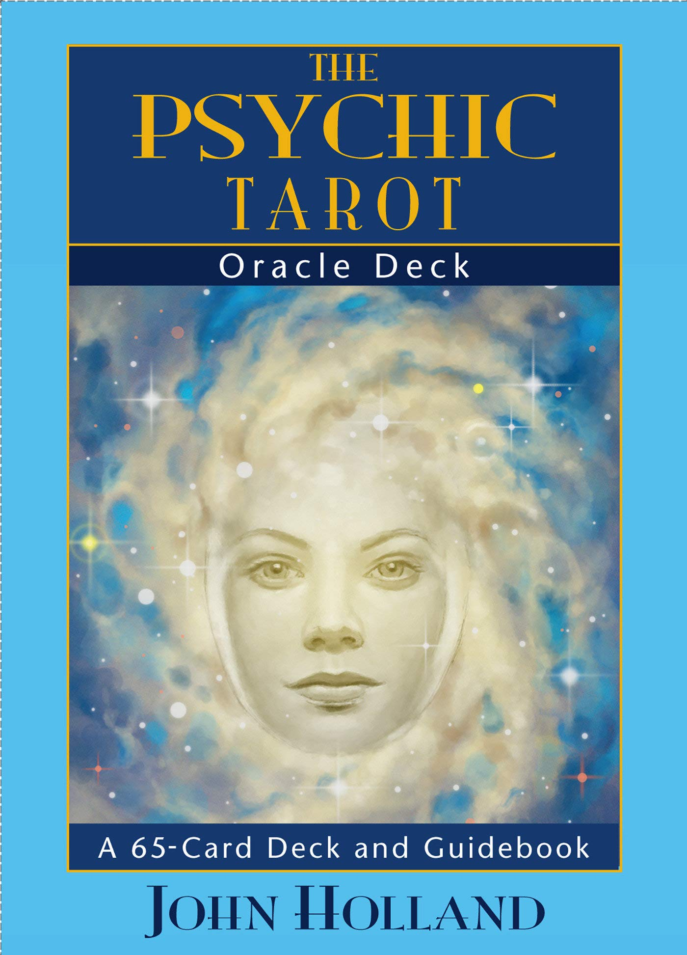 The Psychic Tarot Oracle Cards: a 65-Card Deck and Guidebook