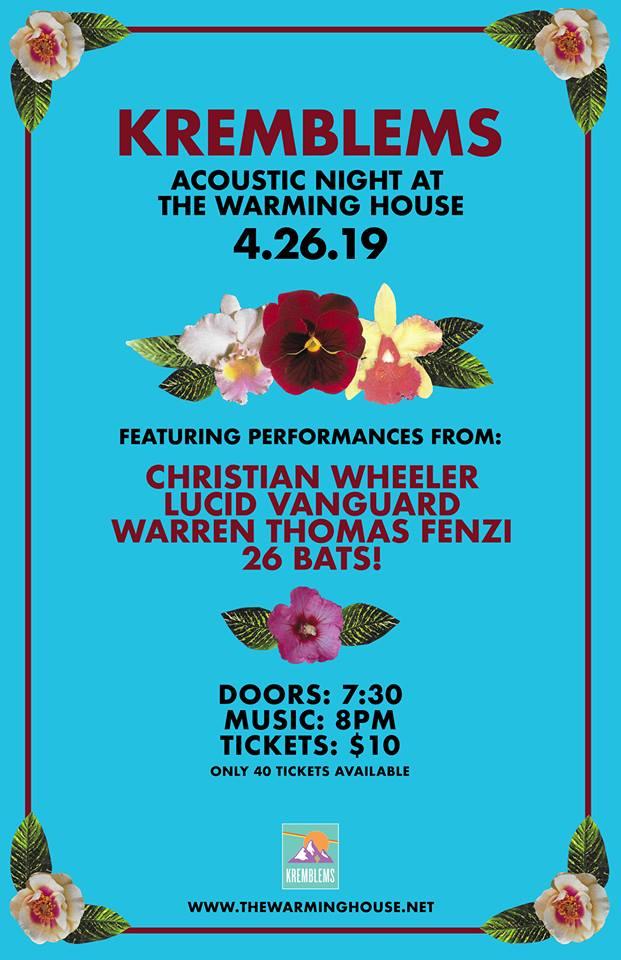 Kremblems - Acoustic Night @ The Warming House 4/26/19