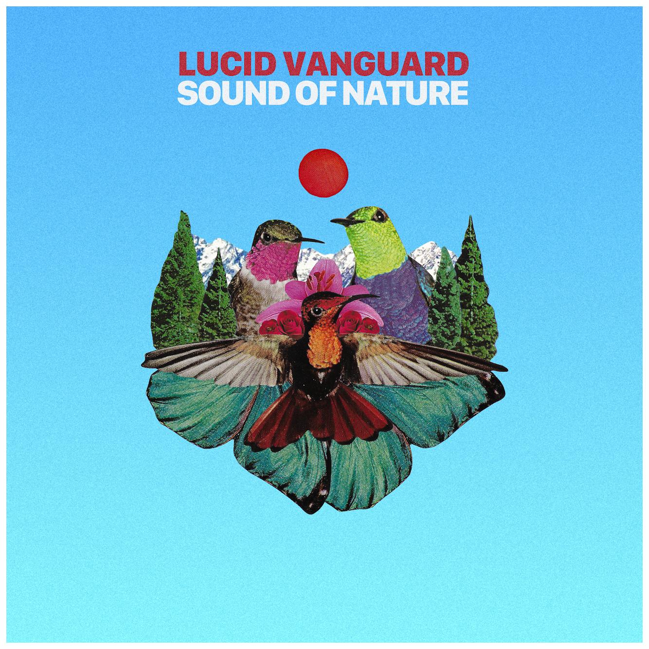 Sound of Nature - Lucid VanGuard