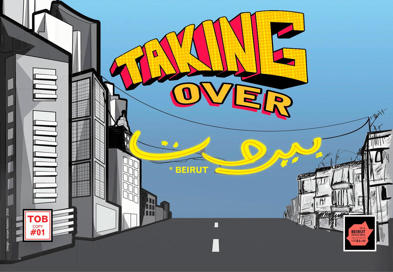 Taking Over Beirut
