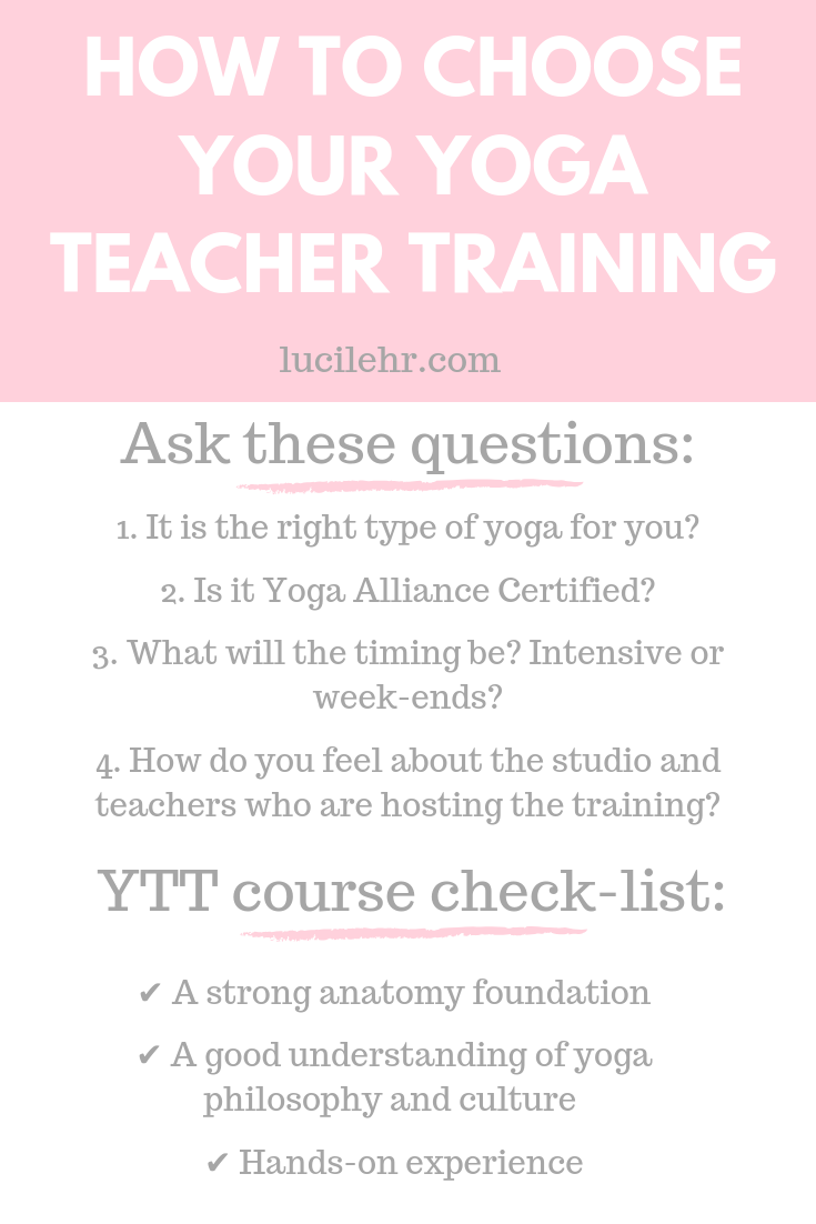 Should You Become A Yoga Instructor How To Choose Your Yoga Teacher Training Lucilehr Com
