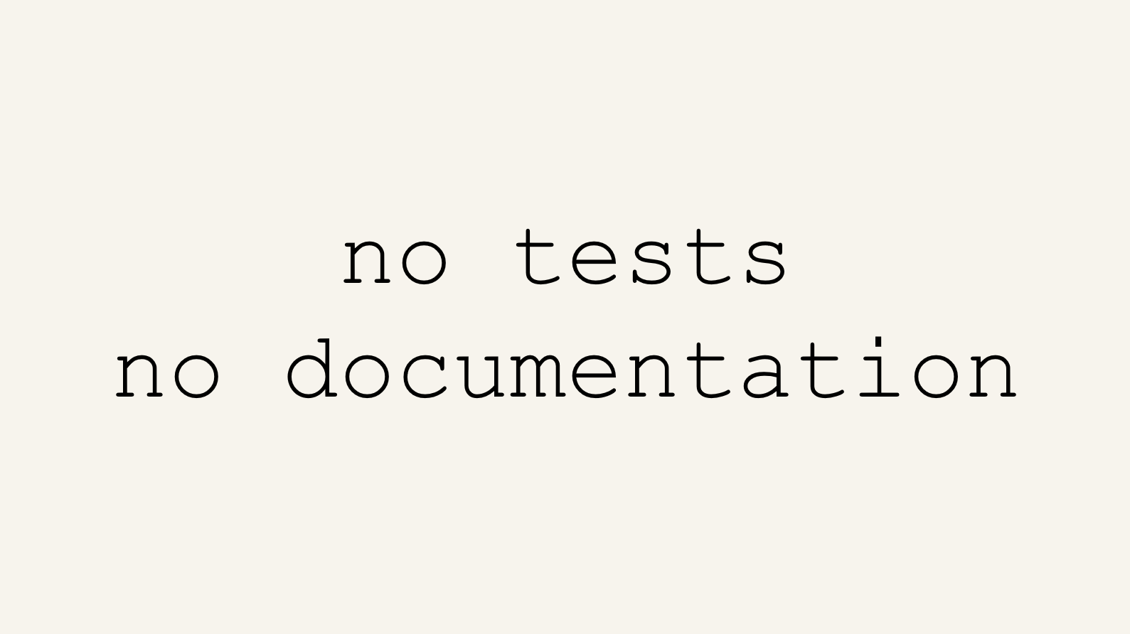 no-tests-no-docs.PNG
