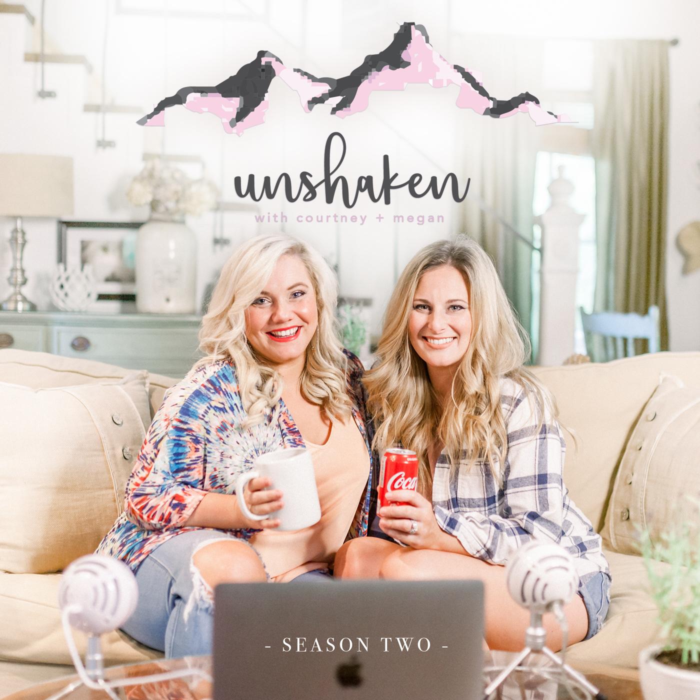 Unshaken Podcast Season Two