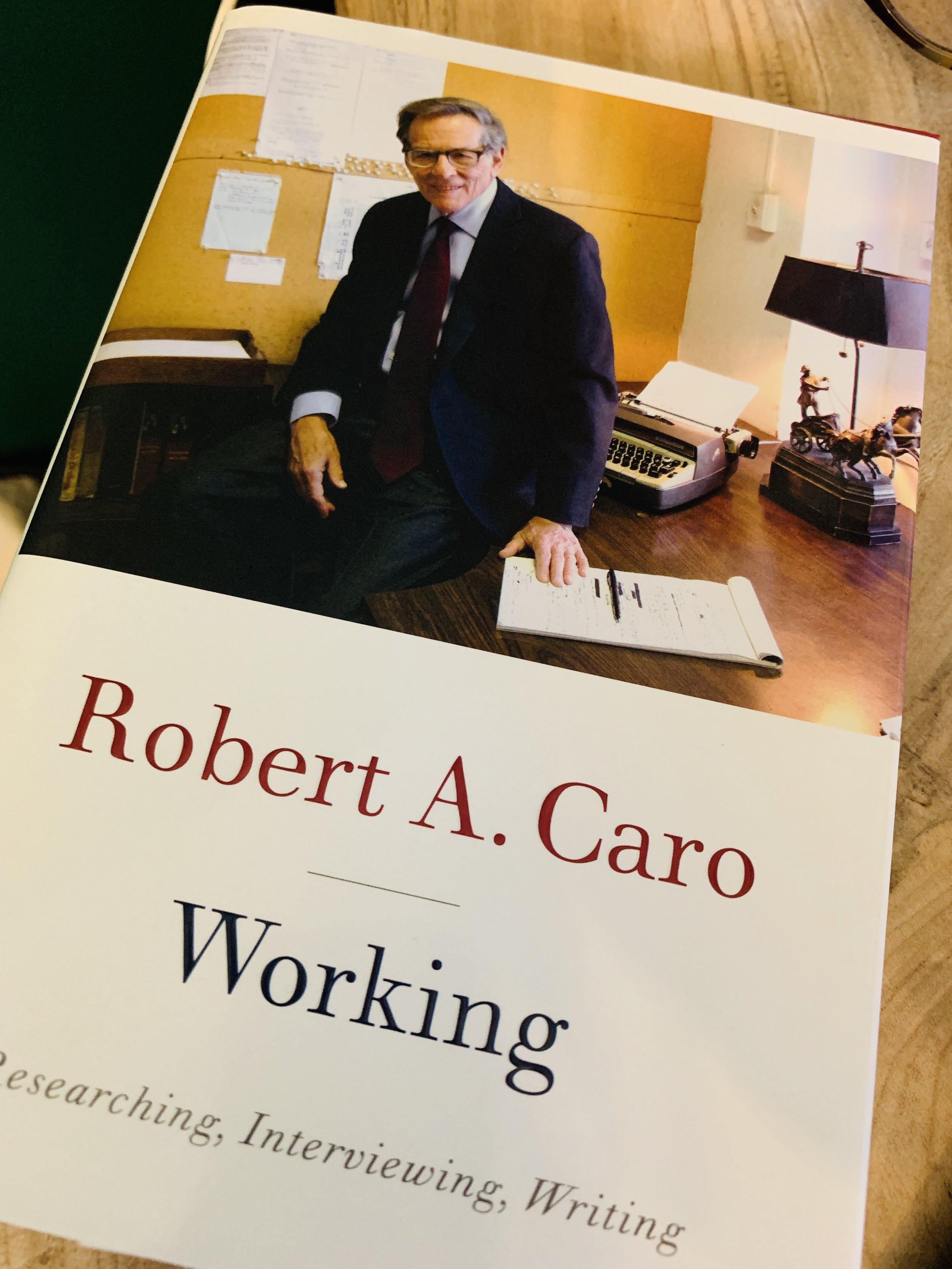 Robert A Caro Working