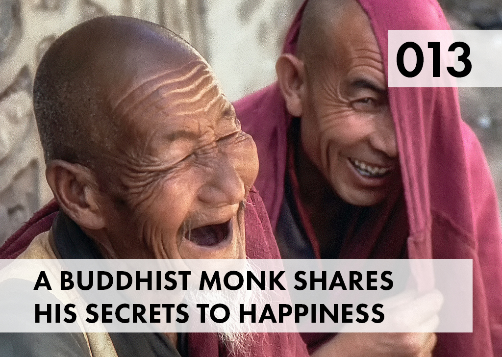 A Buddhist Monk's secrets to happiness