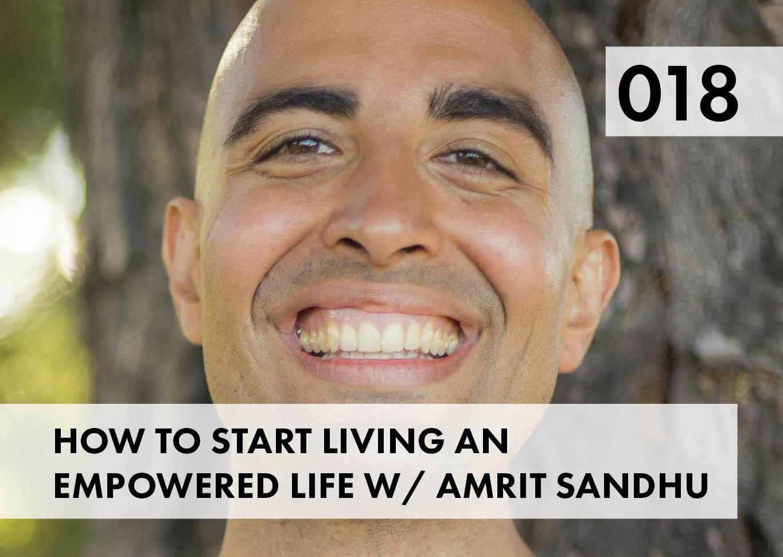 Inspired Evolution Podcast Host Amrit Sandhu