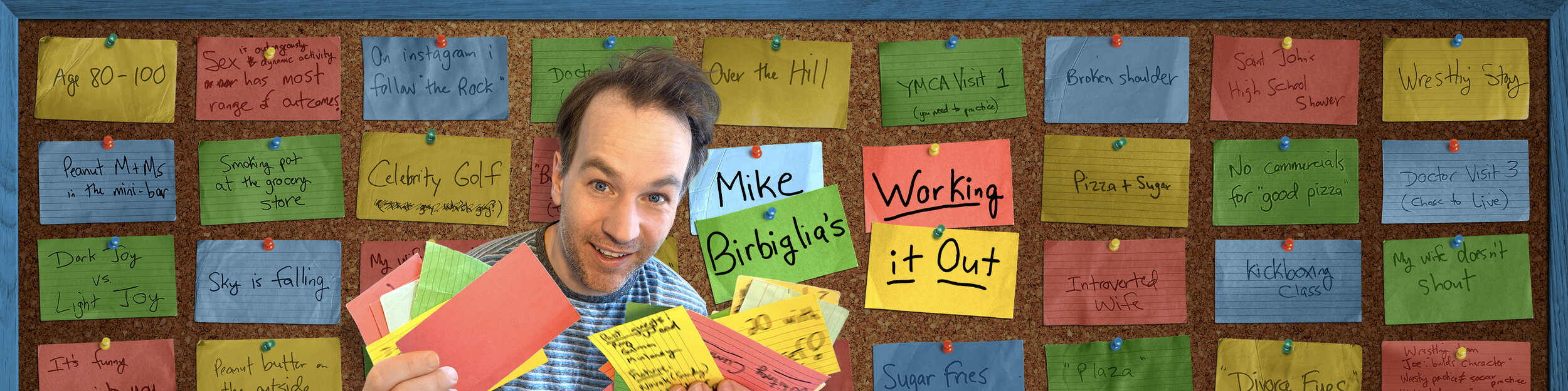 Working It Out — MIKE BIRBIGLIA