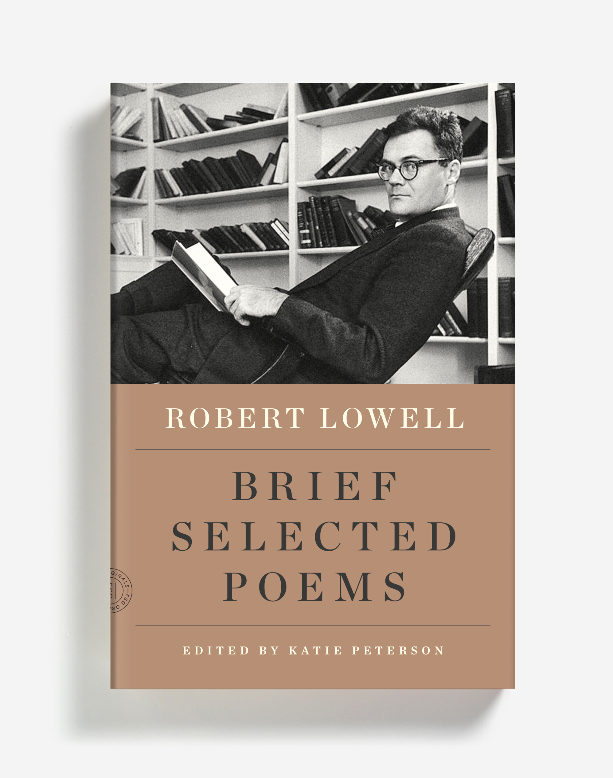 """New Selected Poems - """"Robert Lowell is a poet who reveals our own idiosyncrasies as readers whether we read him or not. With full sympathy for not having any dominant literary culture or personalities ever again, people are crazy if they go too sour on Lowell. As Katie Peterson makes clear in her New Selected Poems, which is a beautiful and idiosyncratic edition with a superb introduction, he is a poet of immense range and subtlety, a poet whose poems are 'memorable for their language, not simply the vanishing facts of story' and who 'remained constitutionally immune to any stultifying permanence either of form or of spirit.'""""- David Blair, StorySouth"""