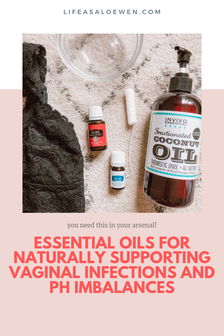 Essential Oils for Naturally Supporting Vaginal Infections and PH Imbalances