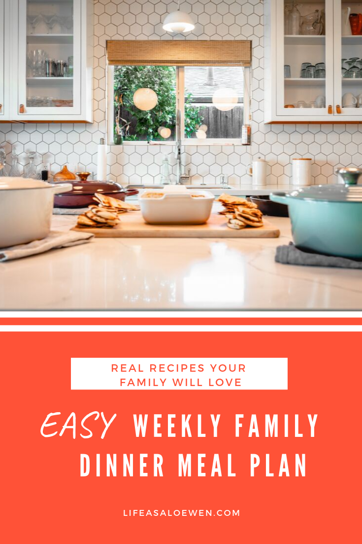 weekly meal plan/dinner menu for a family. quick and easy to make recipes from @lifeasaloewen