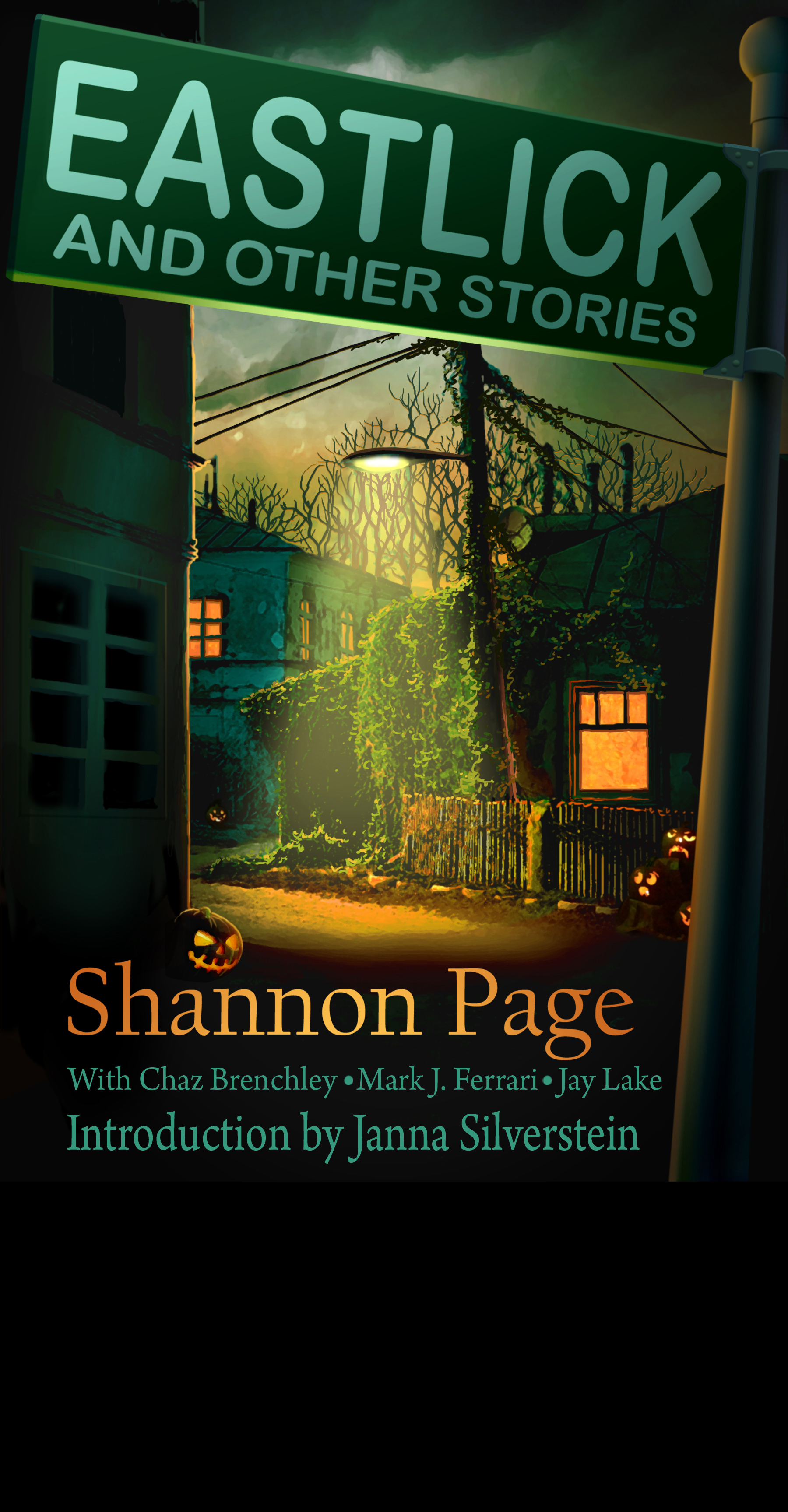 "Eastlick And Other Stories - This collection gathers 14 of Shannon Page's short stories previous published in other anthologies. Mark collaborated with her on three of them: ""Night Without Darkness,"" ""Oh Give Me Land, Lots of Land, Under Starry Skies Above,"" and ""Mad Gus Missteps."""