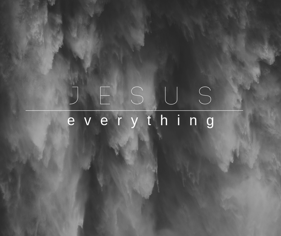 Part 6 - Jesus over Everything