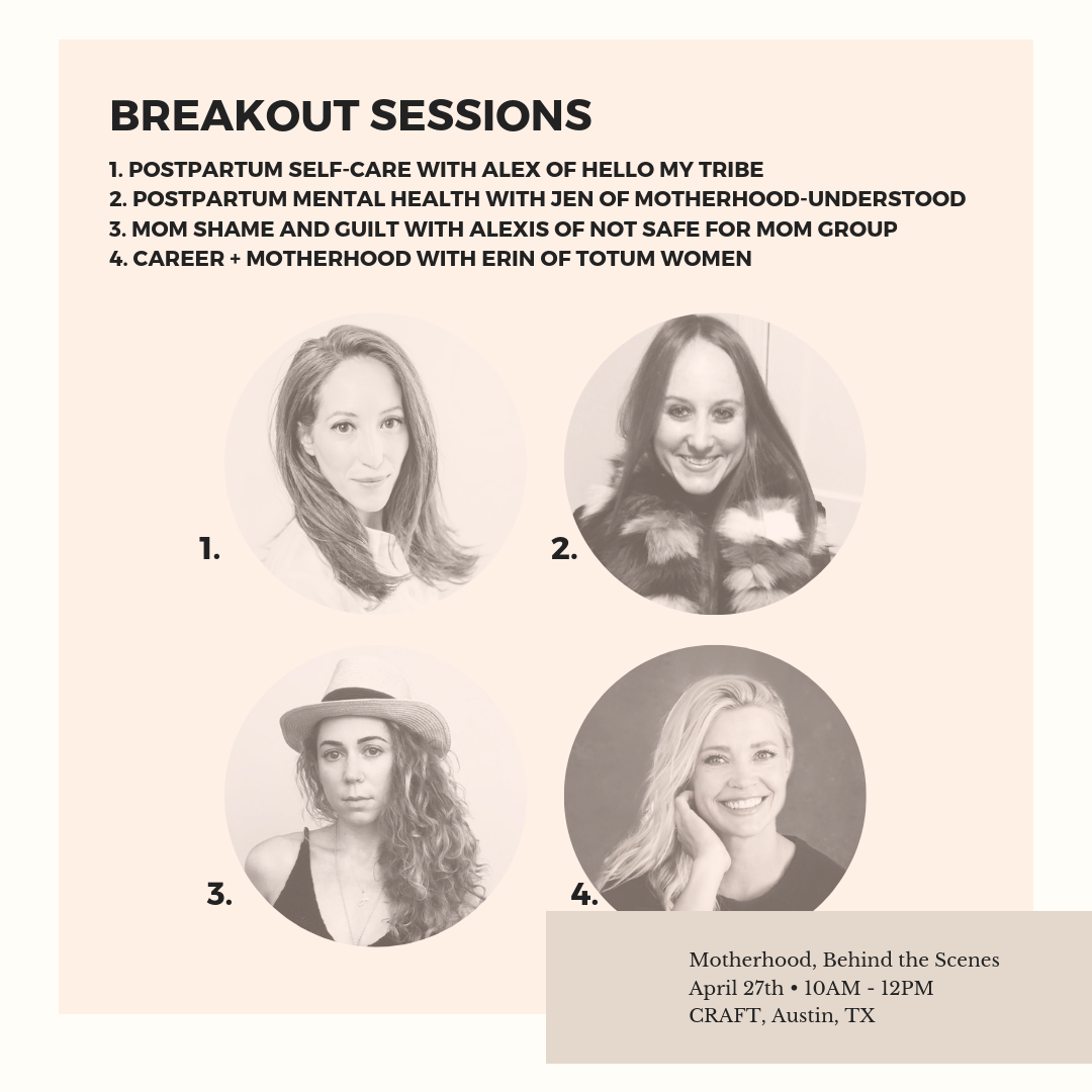 MOTHERHOOD BEHIND THE SCENES - Join us to build your community and discuss modern day motherhood and how it relates to your own well-being.Saturday, April 27, 201910:00 AM - 12:00 PMCraft - Austin, TX