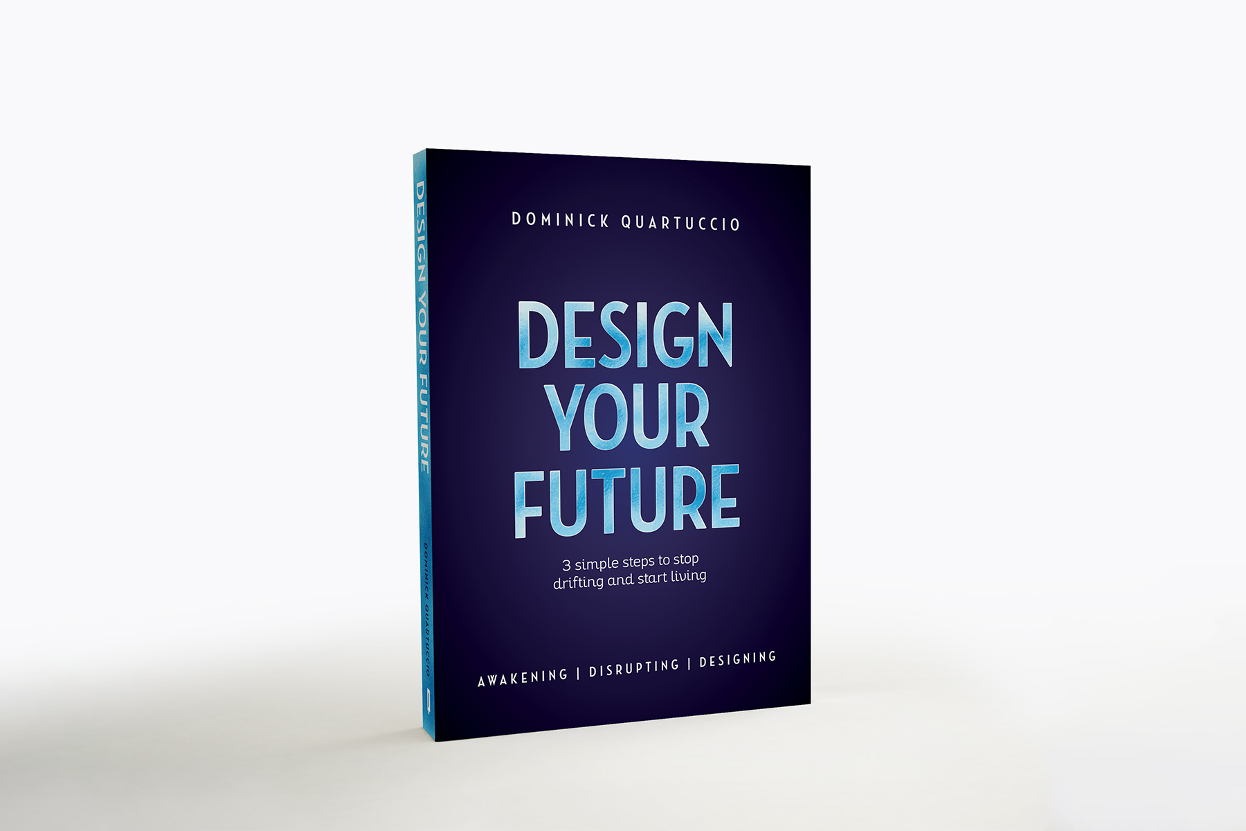 Read the book. - Stop Drifting and Start Living:Dominick's Book - Design Your Future - teaches you 3 simple steps to stop drifting and take command of your life.