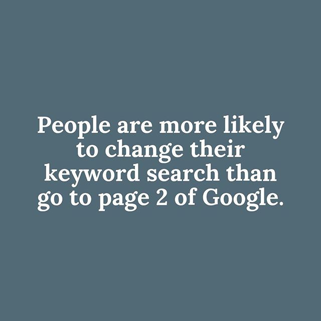 A massive 90% of people won't go beyond the first page of the search results.  How many customers are missing out on finding your site?