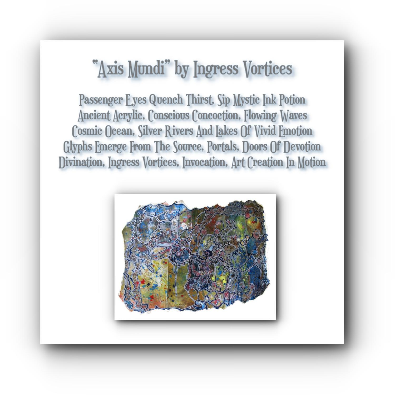 painting-collage-poem-axis-mundi-artists-ingress-vortices.jpg