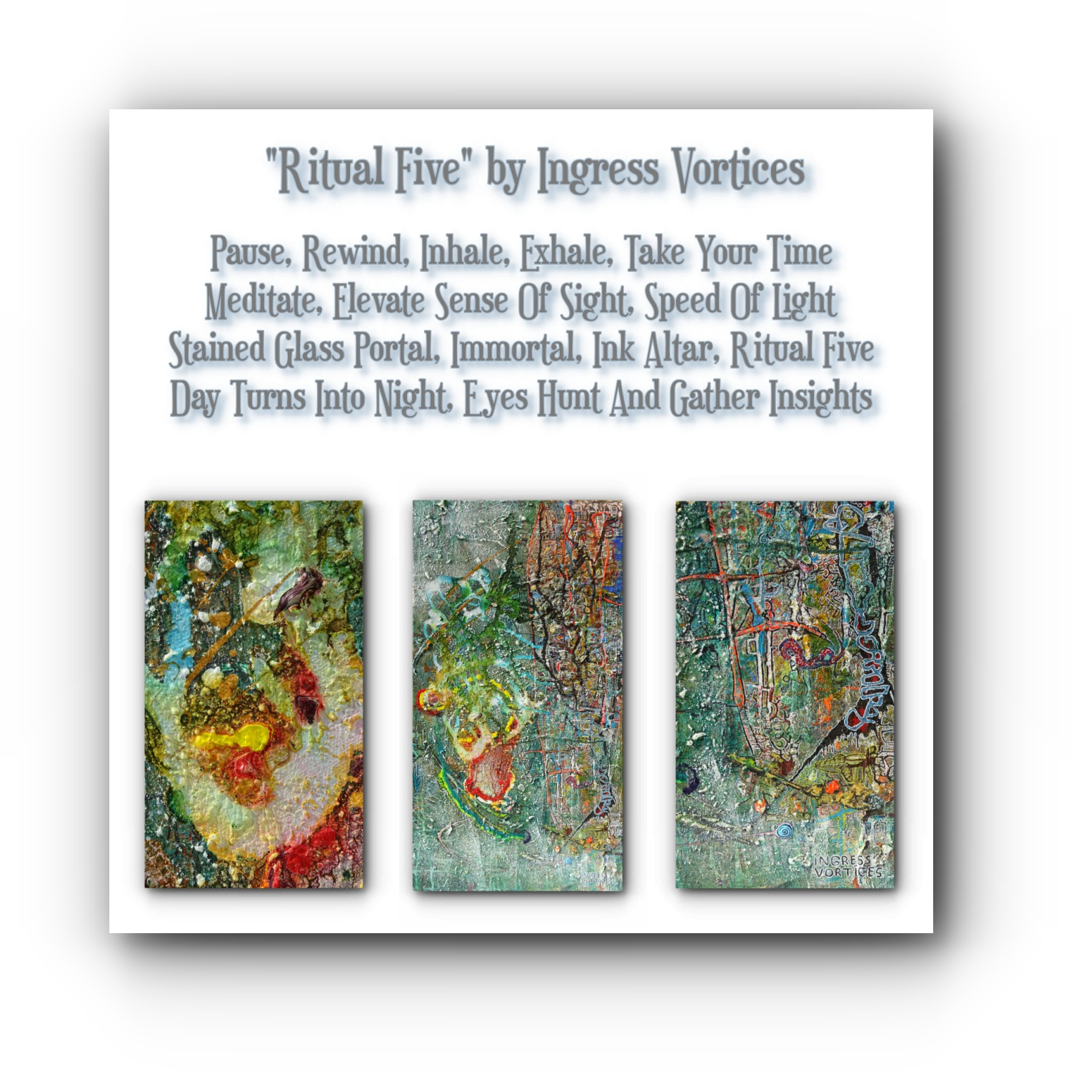painting-collage-poem-ritual-five-artists-ingress-vortices.jpg
