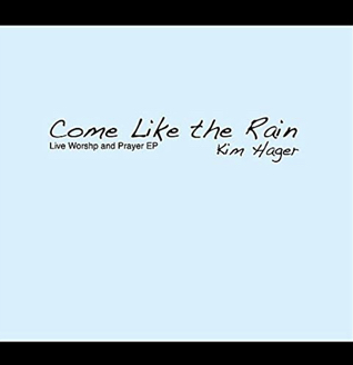 Come Like the Rain Live EP (2012)