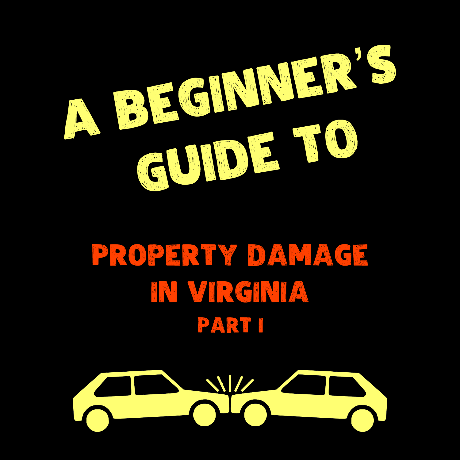 A Beginners Guide Property Damage Part One.fw.png