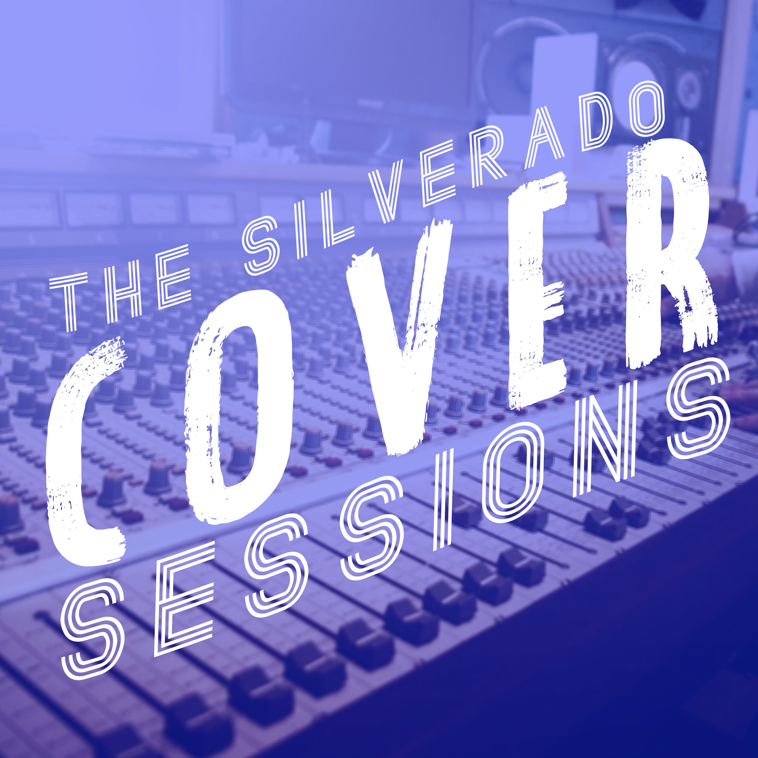 The Silverado Cover Sessions - Produced by Drew MiddletonSpotifyApple Music