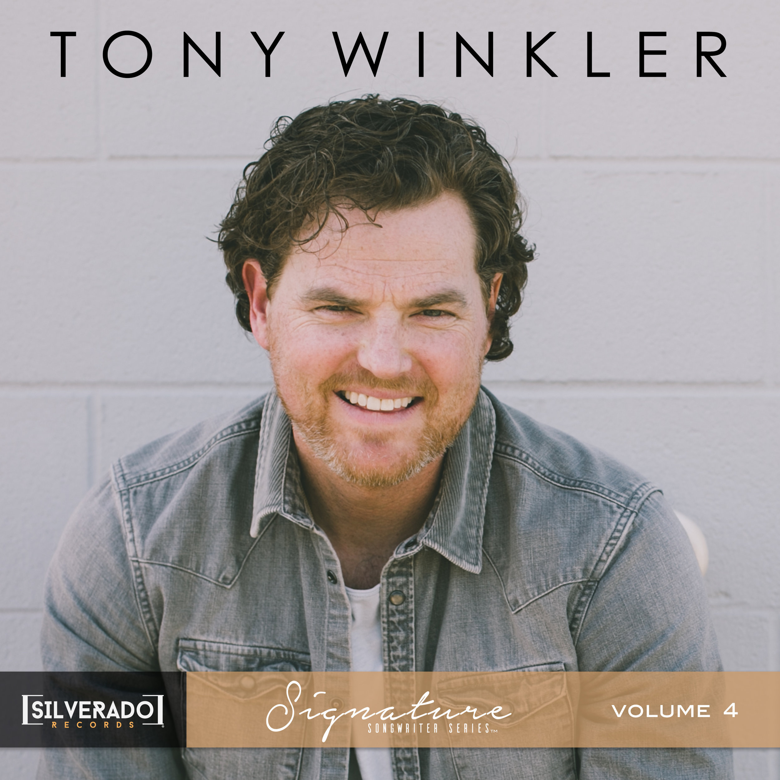 Tony Winkler - Silverado Signature Songwriter Series Vol. 4 - Produced by Smith Curry and Aaron CheslingSpotifyApple Music