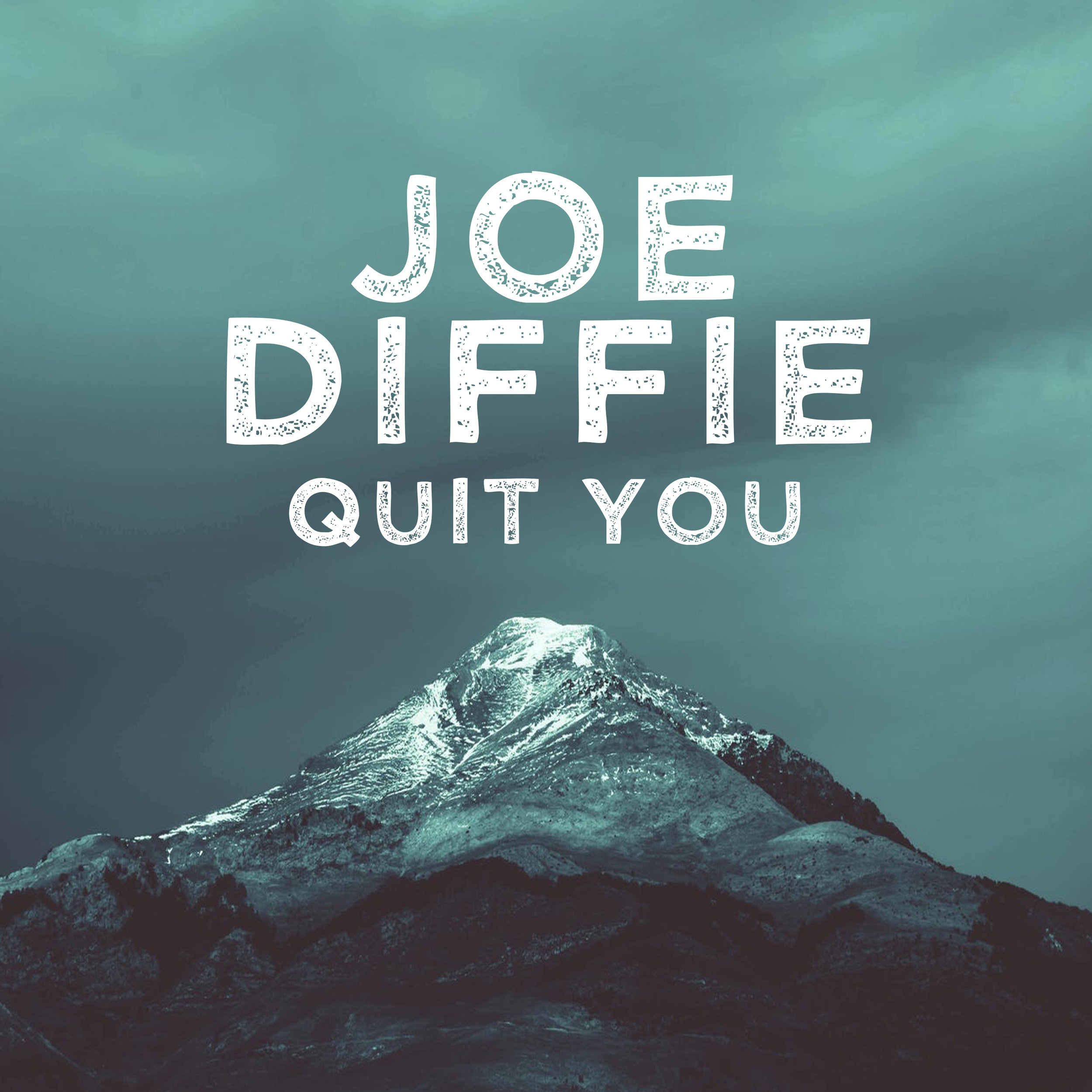 "Joe Diffie - ""Quit You"" Single - Produced by Phil O'DonnellSpotifyApple Music"