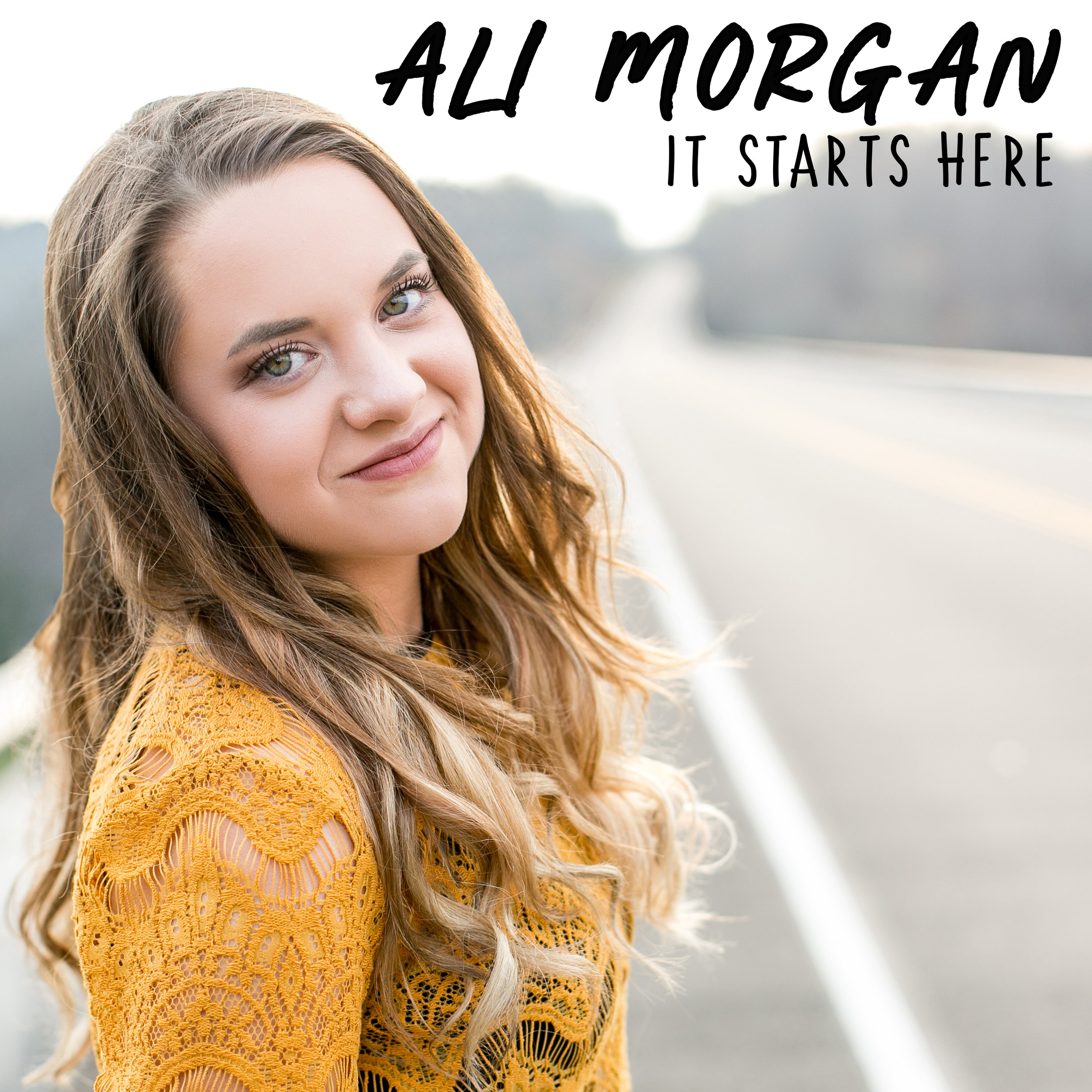 "Ali Morgan - ""It Starts Here"" Debut EP - Produced by Chad CarlsonSpotifyApple Music"