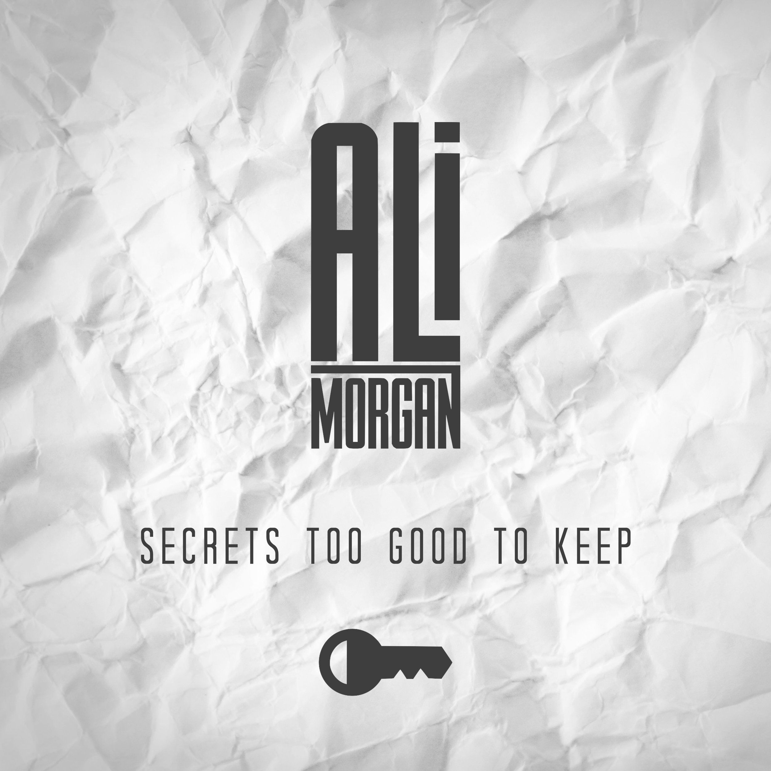 "Ali Morgan - ""Secrets Too Good to Keep"" Single - Produced by Chad CarlsonSpotifyApple Music"