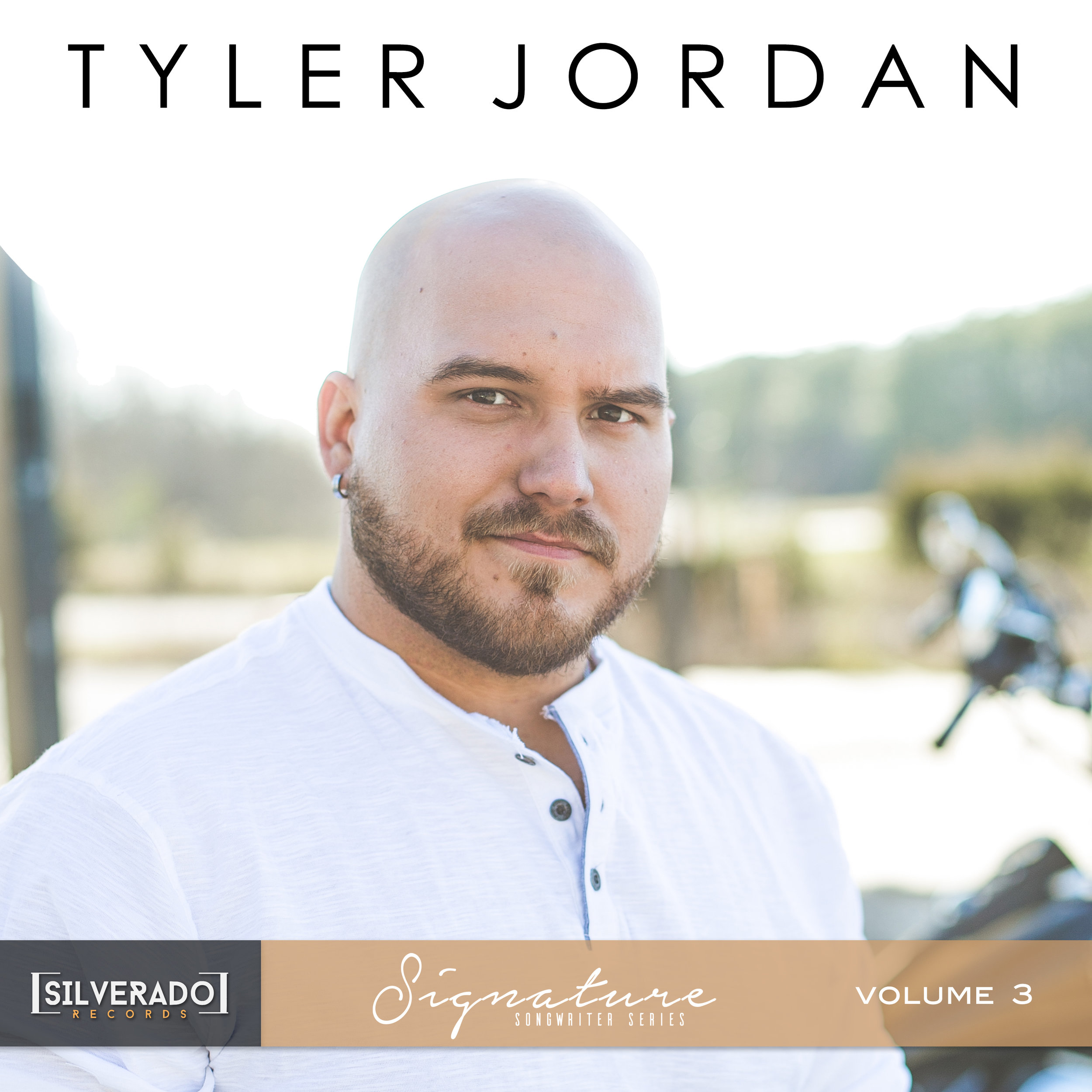 Tyler Jordan - Silverado Signature Songwriter Series Vol. 3 - Produced by Chad CarlsonSpotifyApple Music