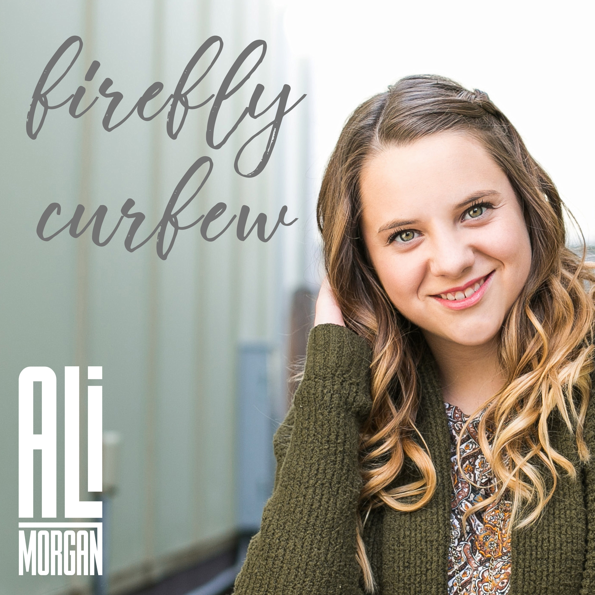 "Ali Morgan - ""Firefly Curfew"" Single - Produced by Chad CarlsonSilverado Signature Songwriter Series Vol.SpotifyApple Music"