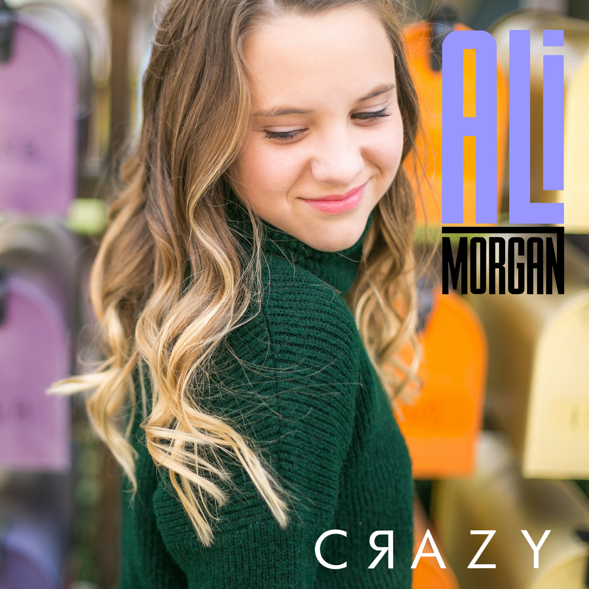 "Ali Morgan - ""Crazy"" Debut Single - Produced by Chad CarlsonSpotifyApple Music"