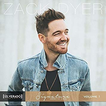 Zack Dyer - Silverado Signature Songwriter Series Vol. 1 - Produced by Chad CarlsonSpotifyApple Music