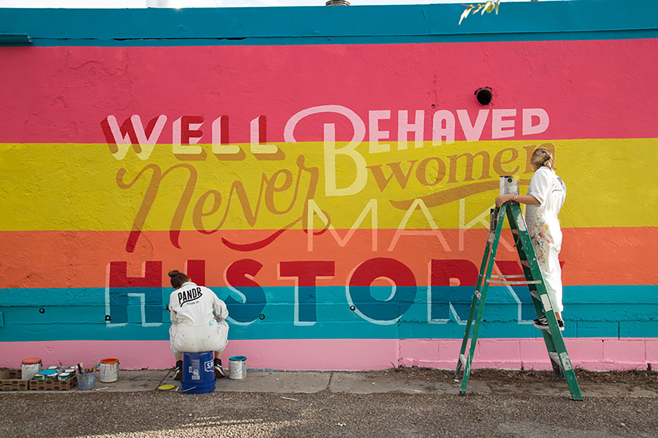 Albuquerque Mural Well Behaved Women Never Make History  Custom and Hand Painted by Women Owned Business