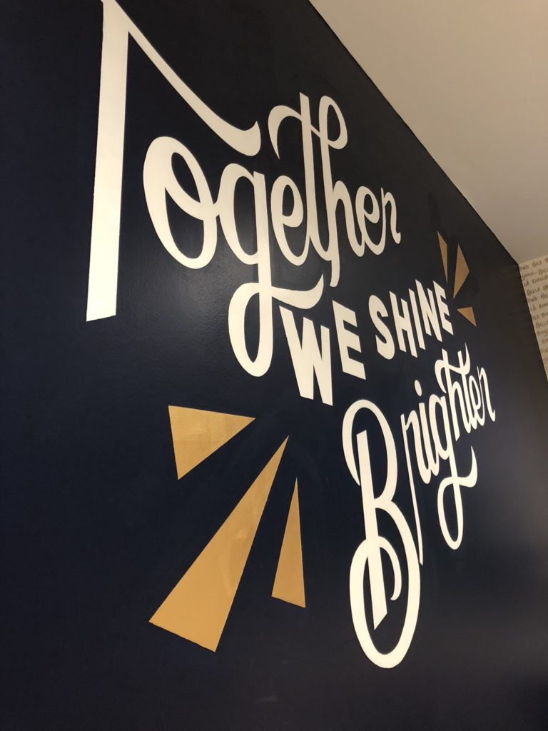 Together We Shine Brighter Custom Hand Painted Lettering Office Mural