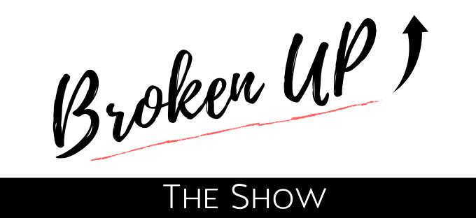 Copy of Broken Up copy.png