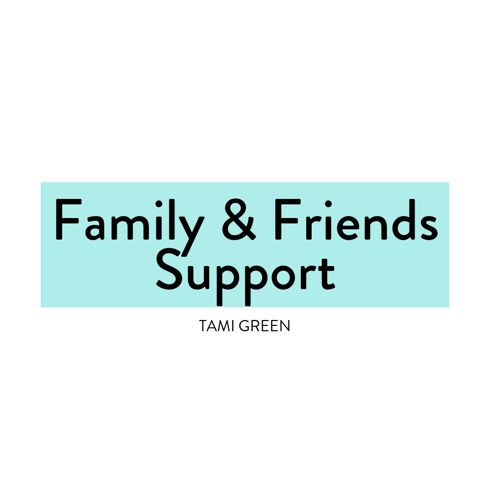 Family and Friends Support-Tami Green-DBT