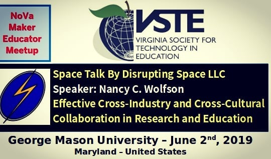 Technology is best when brings people together!  DISRUPTING SPACE is having a SPACE TALK at George Mason University with NOVA MAKER EDUCATOR, sponsored by Virginia Society for Technology in Education.  See you all on June 2nd, 2019  #novamakerfaire  #maryland  #technology  #makerfairenova  #entrepreneurinspiration