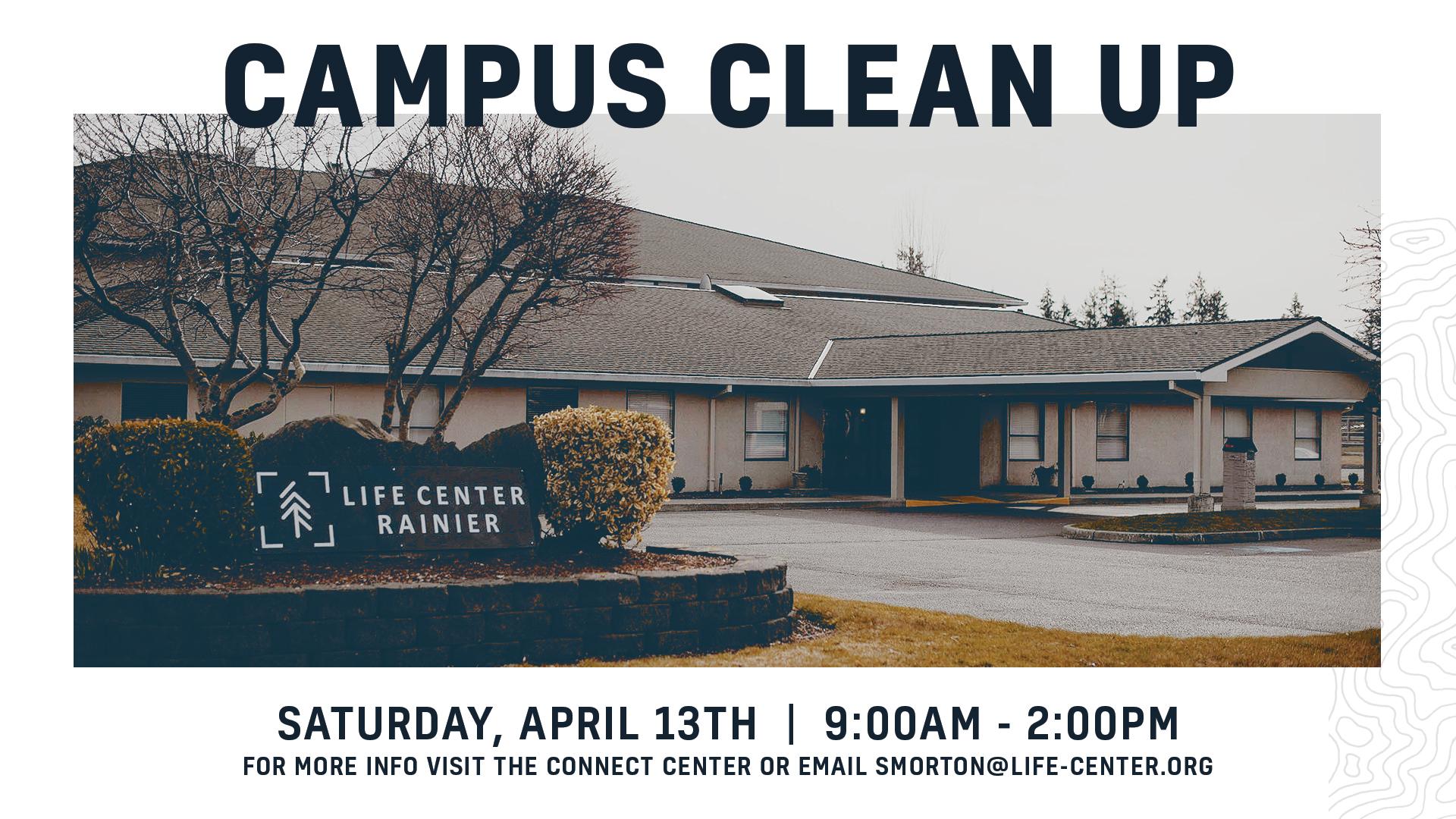 Life Center Rainier | Campus Clean Up
