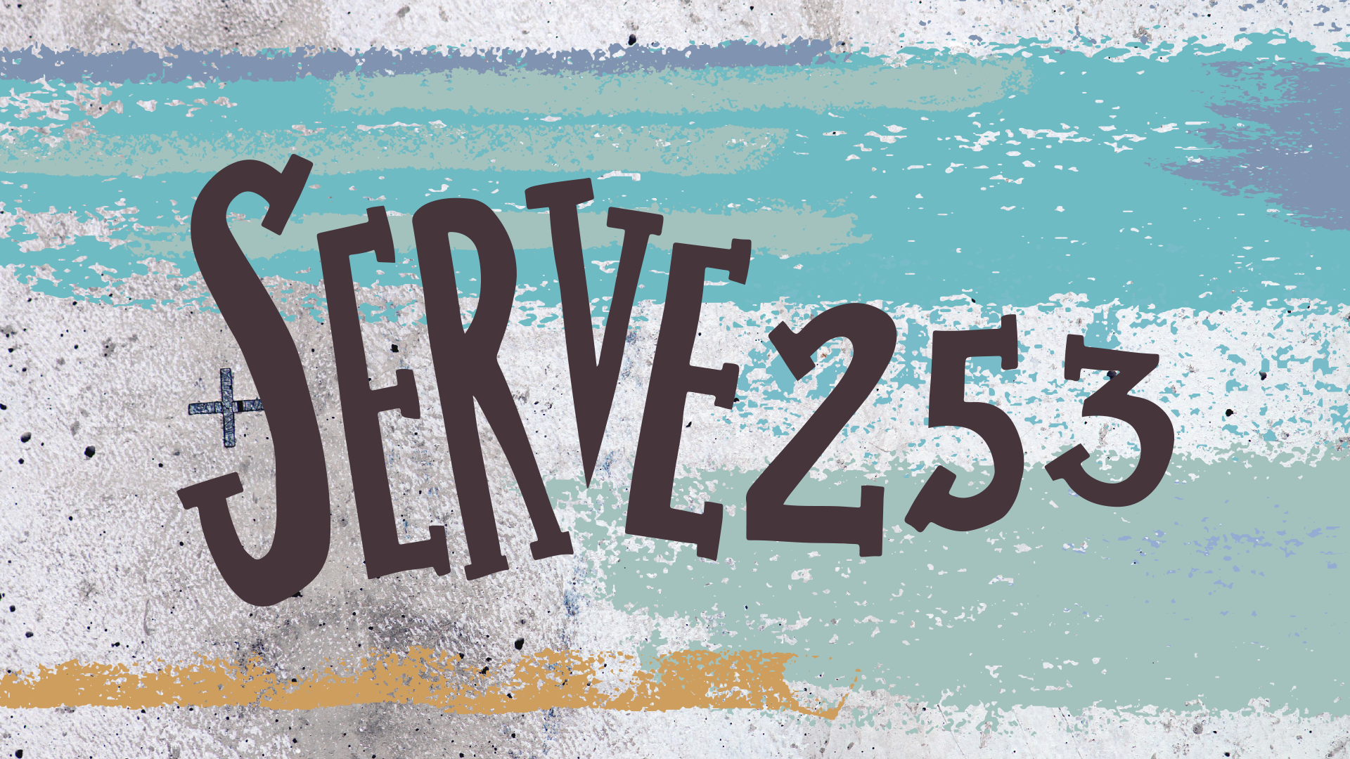 Join us for Serve253. Read on to learn more.