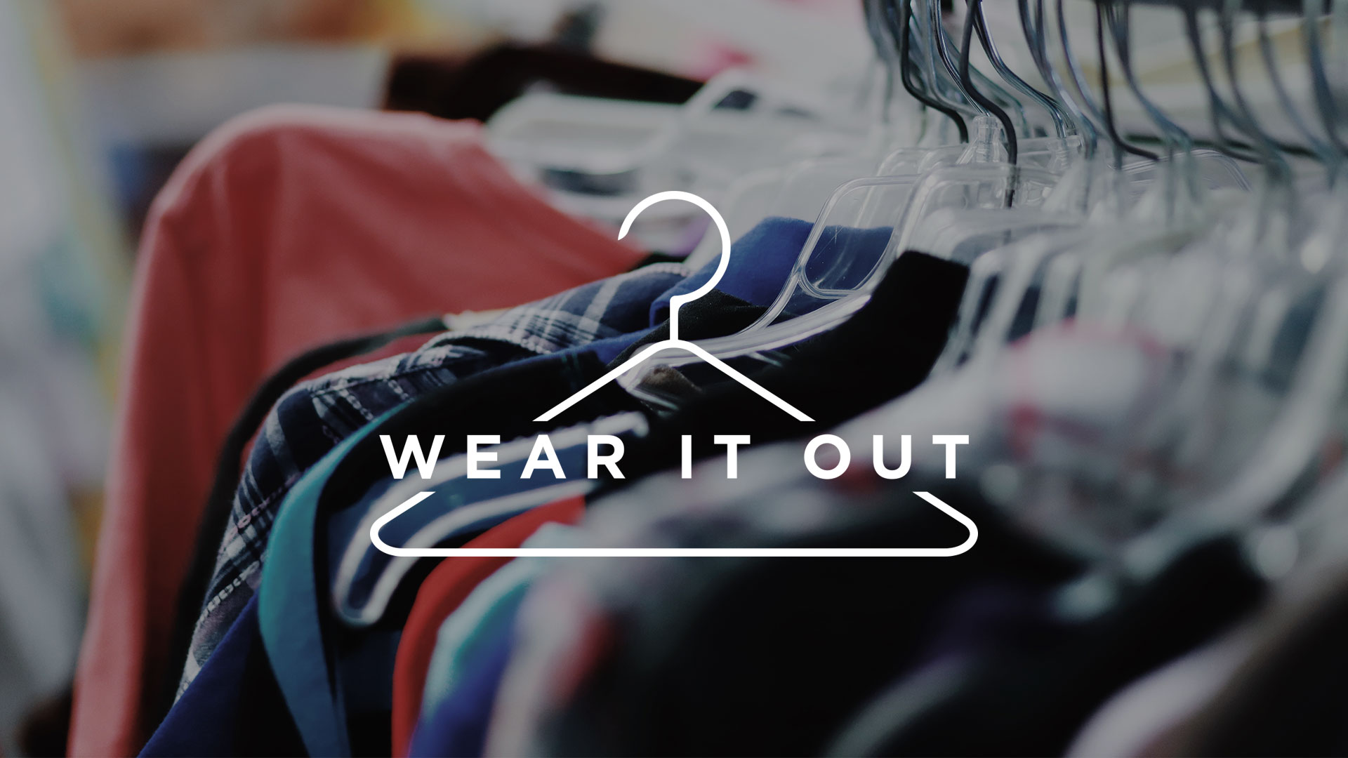 Join us at the wear it out clothing bank. Read on to learn more.