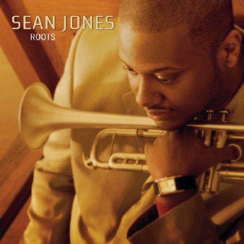 Roots  Sean Jones  Mack Avenue 2006