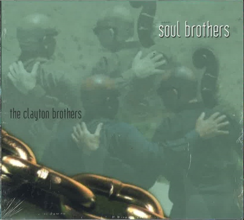 Soul Brothers  The Clayton Brothers  ArtistShare 2016