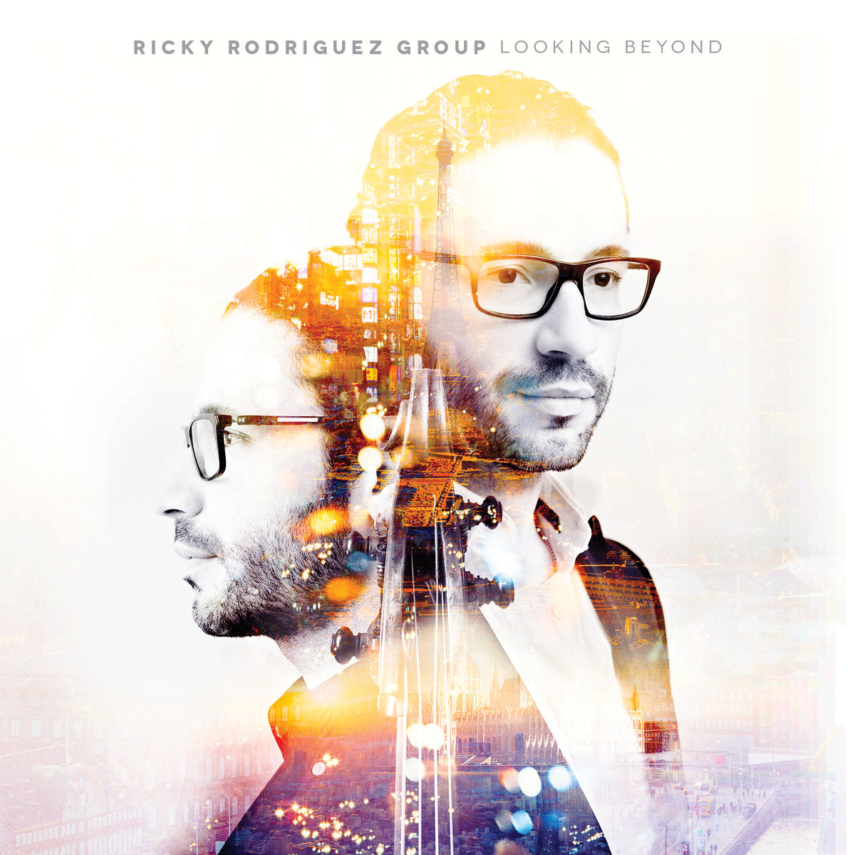 Looking Beyond  Ricky Rodriguez Group  Destiny Records. 2016